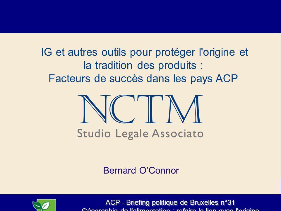 ACP - Briefing politique de Bruxelles n°31 Géographie de l'alimentation : refaire le lien avec l'origine dans le système alimentaire, 15 mai 2013 ACP