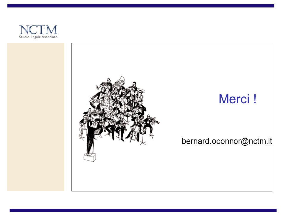 Merci ! bernard.oconnor@nctm.it