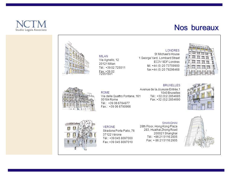 MILAN Via Agnello, 12 20121 Milan Tél.: +39 02 725511 Fax.:+39 02 72551501 VERONE Stradone Porta Palio, 76 37122 Vérone Tél.: +39 045 8097000 Fax.:+39