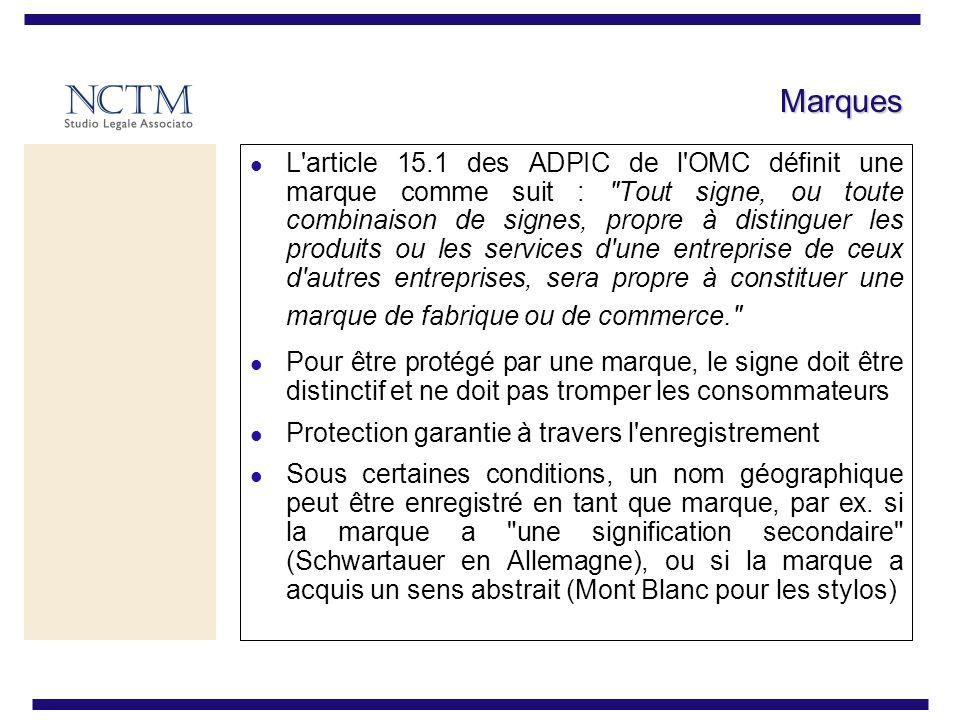 Marques L article 15.1 des ADPIC de l OMC définit une marque comme suit : Tout signe, ou toute combinaison de signes, propre à distinguer les produits ou les services d une entreprise de ceux d autres entreprises, sera propre à constituer une marque de fabrique ou de commerce. Pour être protégé par une marque, le signe doit être distinctif et ne doit pas tromper les consommateurs Protection garantie à travers l enregistrement Sous certaines conditions, un nom géographique peut être enregistré en tant que marque, par ex.