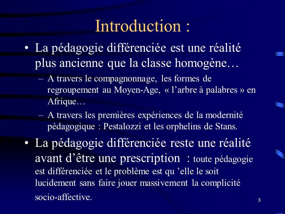 14 Conclusion : pour différencier la pédagogie, il faut stabiliser le cadre...