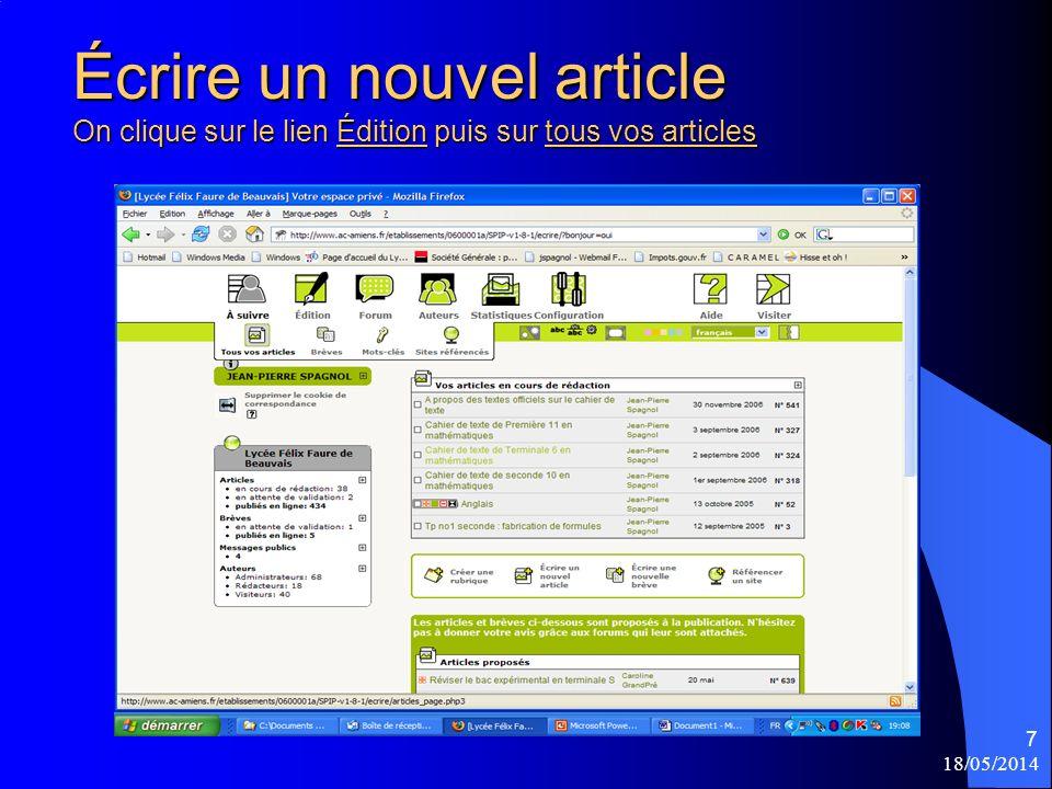 18/05/2014 7 Écrire un nouvel article On clique sur le lien Édition puis sur tous vos articles