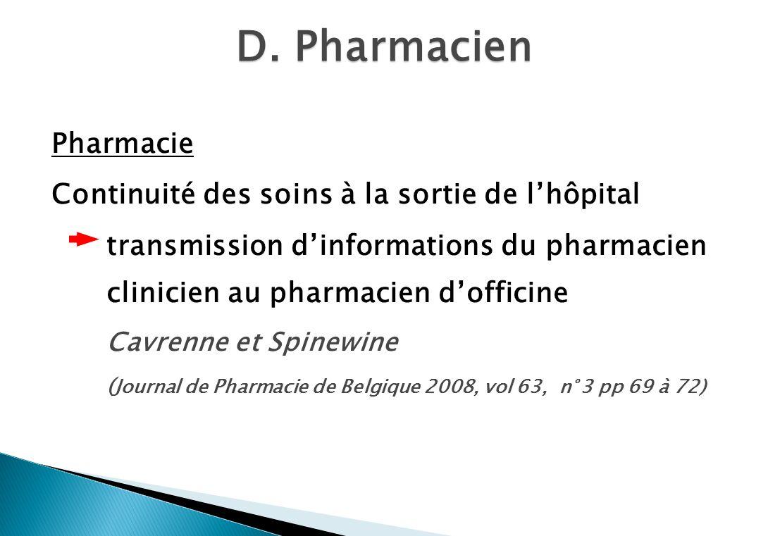 D. Pharmacien Pharmacie Continuité des soins à la sortie de lhôpital transmission dinformations du pharmacien clinicien au pharmacien dofficine Cavren