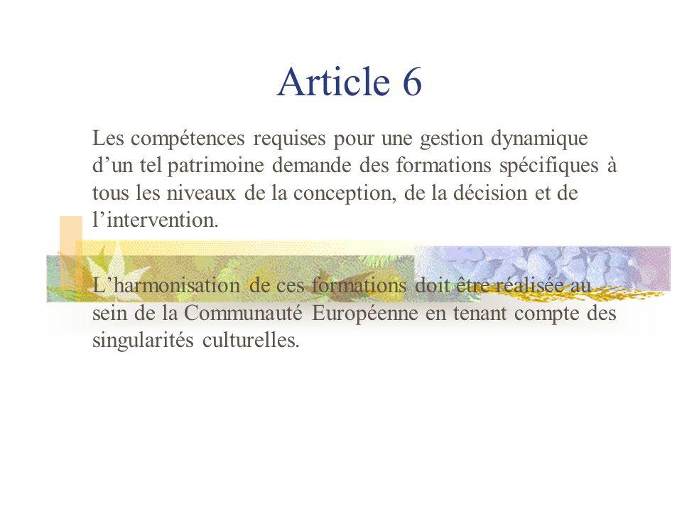 Article 7 La conduite des arbres relève des pratiques de larboriculture ornementale.