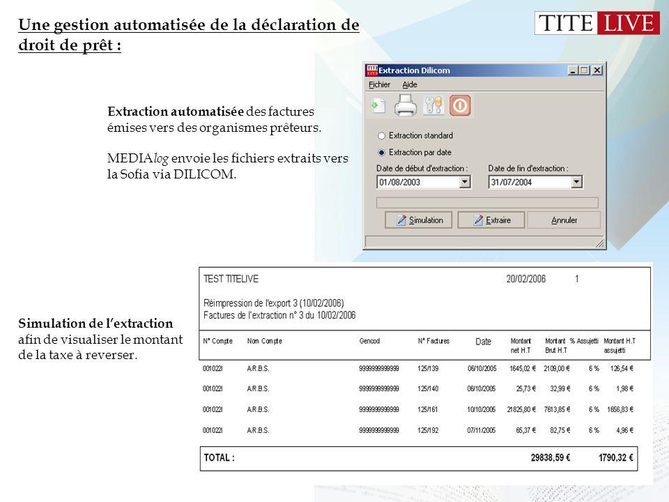 18 Une gestion automatisée de la déclaration de droit de prêt : Extraction automatisée des factures émises vers des organismes prêteurs. MEDIA log env