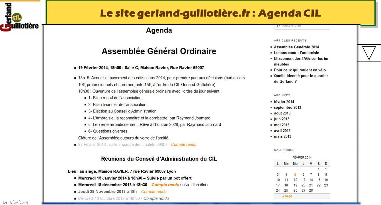 Le 18/05/2014 http://www.ucil.fr/commissions-2/ecologie-urbaine Le site gerland-guillotière.fr : Agenda CIL