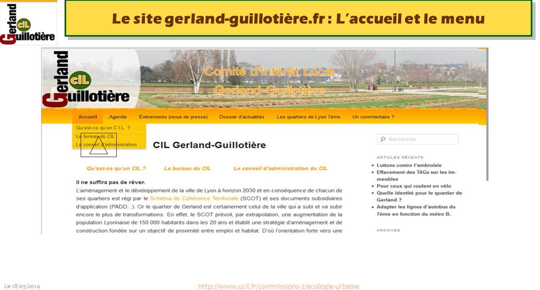 Le 18/05/2014 http://www.ucil.fr/commissions-2/ecologie-urbaine Le site gerland-guillotière.fr : Agenda