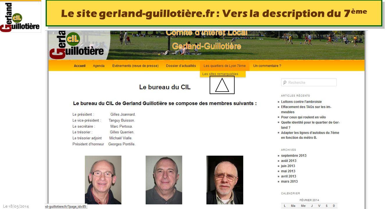 Le 18/05/2014 http://www.ucil.fr/commissions-2/ecologie-urbaine Le site gerland-guillotière.fr : Vers la description du 7 ème