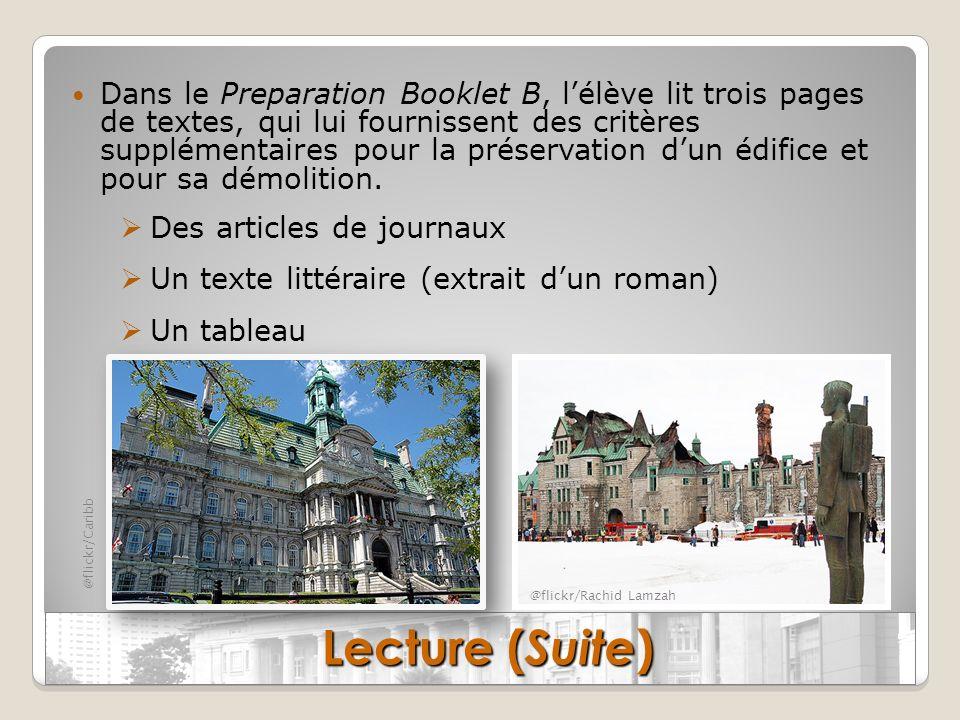 Dans le Preparation Booklet B, lélève lit trois pages de textes, qui lui fournissent des critères supplémentaires pour la préservation dun édifice et