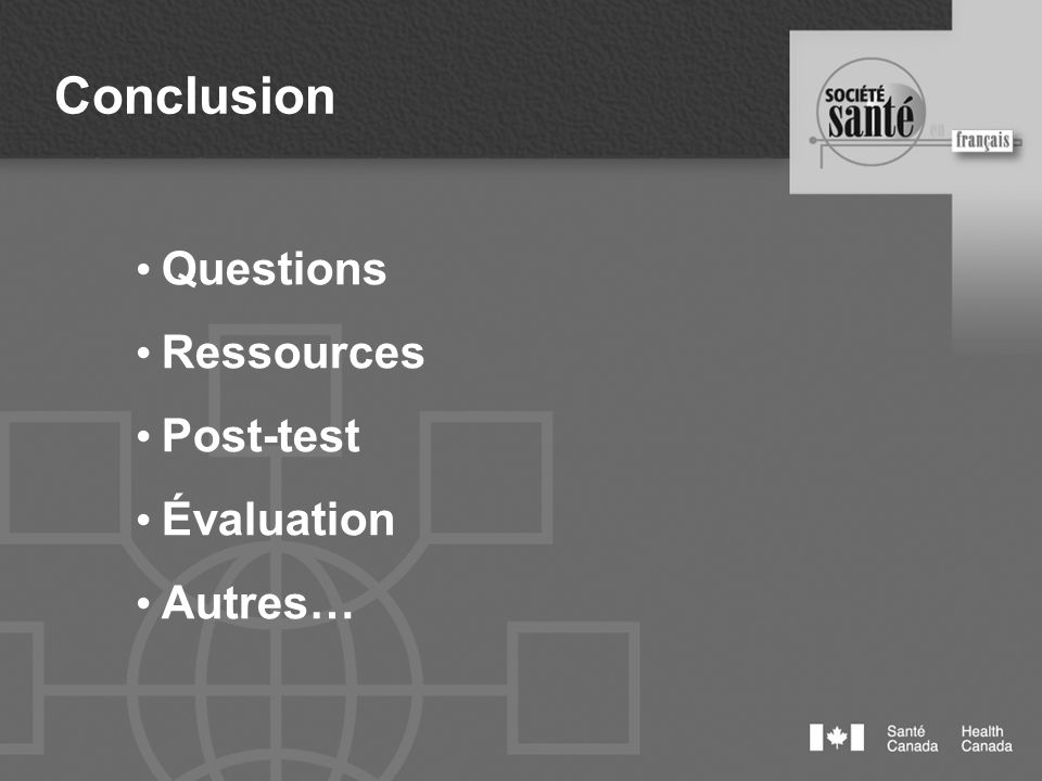 Conclusion Questions Ressources Post-test Évaluation Autres…