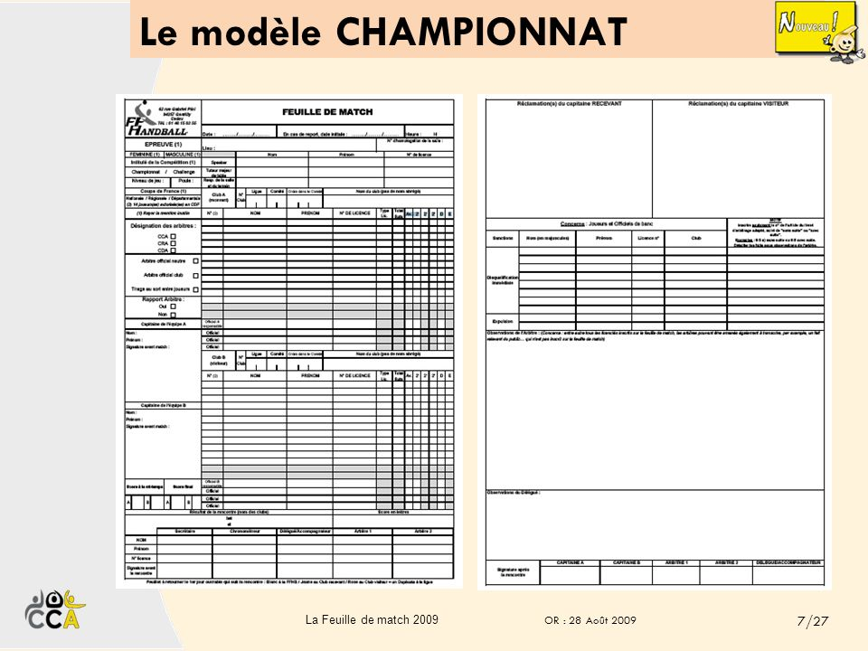 Le modèle CHAMPIONNAT 7/27 La Feuille de match 2009 OR : 28 Août 2009