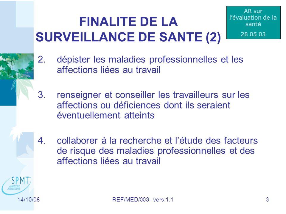 14/10/08REF/MED/003 - vers.1.114 Evaluation de santé préalable (à lexposition au risque) QUI.