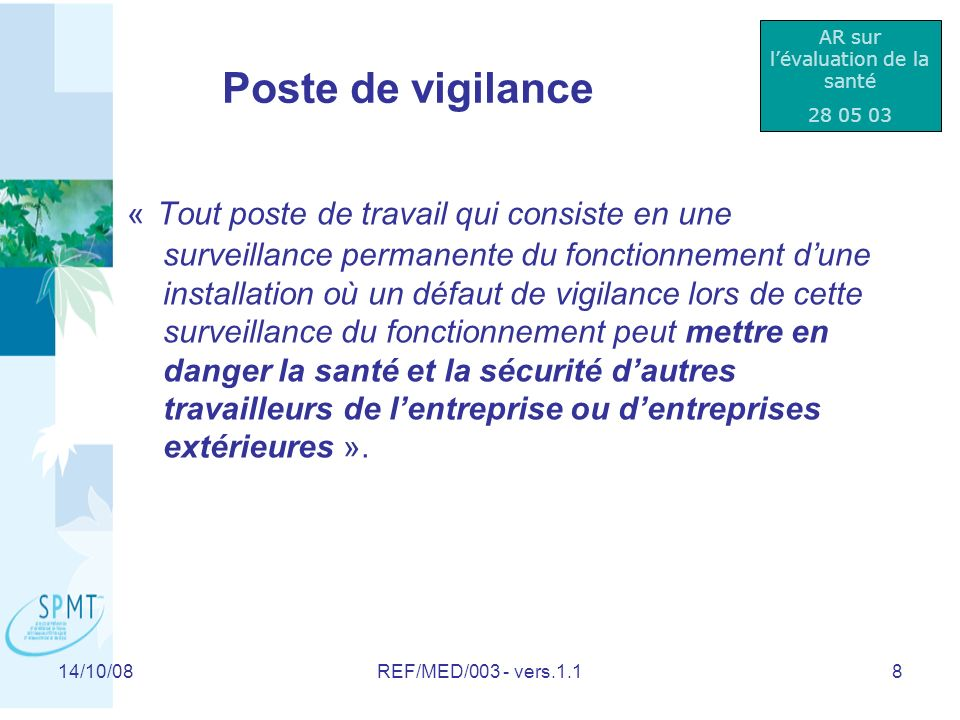 14/10/08REF/MED/003 - vers.1.119 Surveillance de sant é prolong é e QUI .
