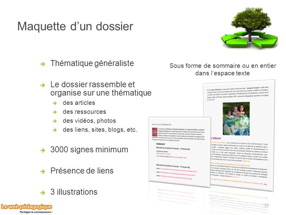 Maquette dun dossier Thématique généraliste Le dossier rassemble et organise sur une thématique des articles des ressources des vidéos, photos des lie