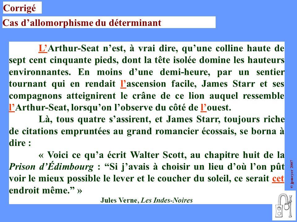 © jpmeyer 2007 LArthur-Seat nest, à vrai dire, quune colline haute de sept cent cinquante pieds, dont la tête isolée domine les hauteurs environnantes