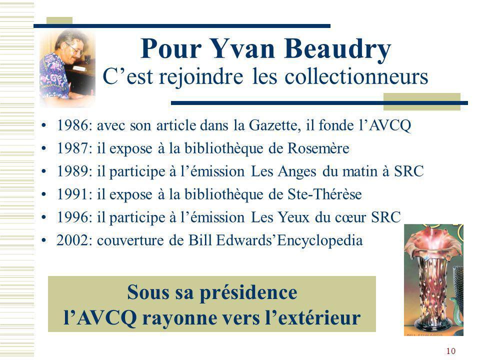 9 Les Présidents de 1986 à 2011 1986-1990 Yvan Beaudry Le Passionné 1998-2002 Michel Filion LAmbassadeur 2006-2011 Pierrette Duperron Linternaute 1990