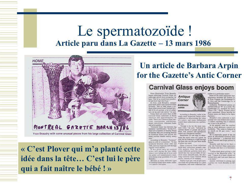 6 Les Géniteurs La Gazette accepte de publier son article sur le trésor patrimonial du Verre Carnaval En 1986, Yvan Beaudry veut rejoindre les Québéco