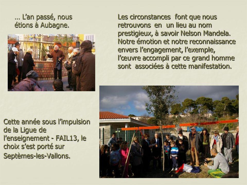 Cette année sous limpulsion de la Ligue de lenseignement - FAIL13, le choix sest porté sur Septèmes-les-Vallons.