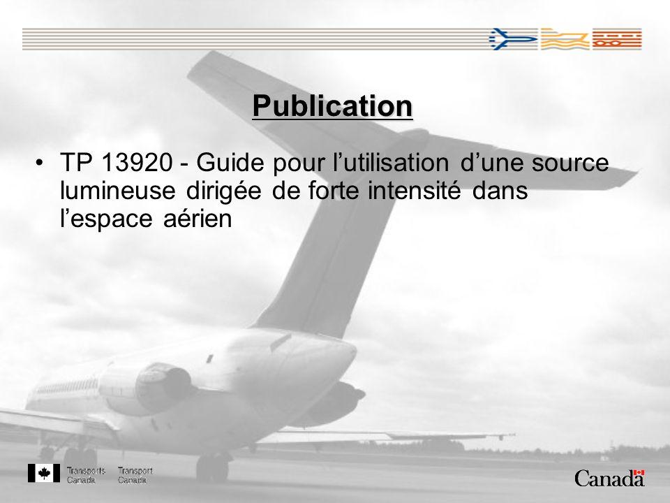 Publication TP 13920 - Guide pour lutilisation dune source lumineuse dirigée de forte intensité dans lespace aérien