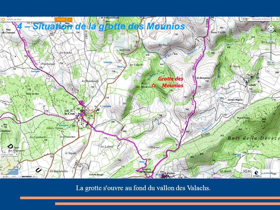 La grotte s'ouvre au fond du vallon des Valachs. 4 – Situation de la grotte des Mounios