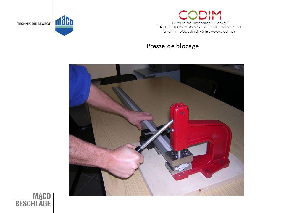 12 route de Niachamp – F-88250 T é l. +33 (0)3 29 25 49 59 - Fax +33 (0)3 29 25 63 21 Email : info@codim.fr - Site : www.codim.fr Presse de blocage