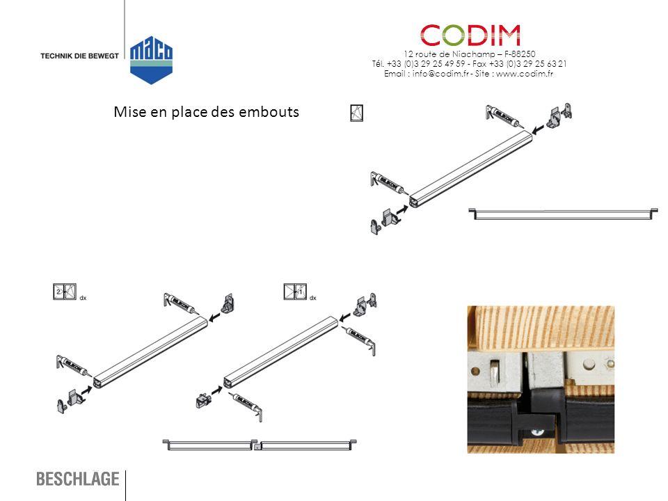 12 route de Niachamp – F-88250 T é l. +33 (0)3 29 25 49 59 - Fax +33 (0)3 29 25 63 21 Email : info@codim.fr - Site : www.codim.fr Mise en place des em