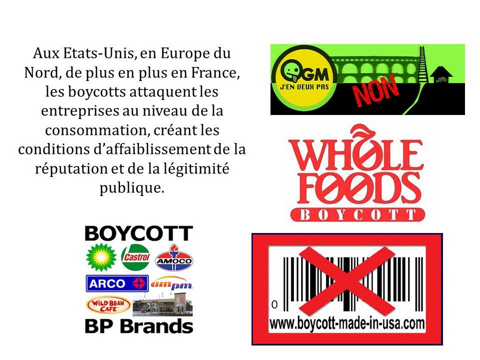 Aux Etats-Unis, en Europe du Nord, de plus en plus en France, les boycotts attaquent les entreprises au niveau de la consommation, créant les conditio