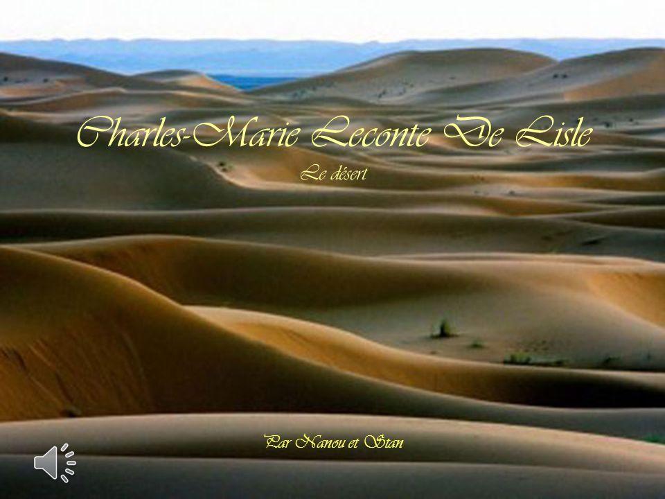Charles-Marie Leconte De Lisle Le désert Par Nanou et Stan