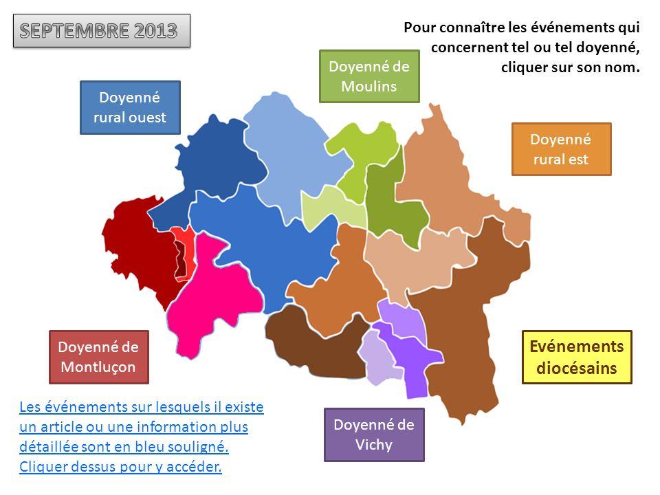 Doyenné de Montluçon Doyenné de Moulins Doyenné rural ouest Doyenné rural est Doyenné de Vichy Evénements diocésains Les événements sur lesquels il existe un article ou une information plus détaillée sont en bleu souligné.