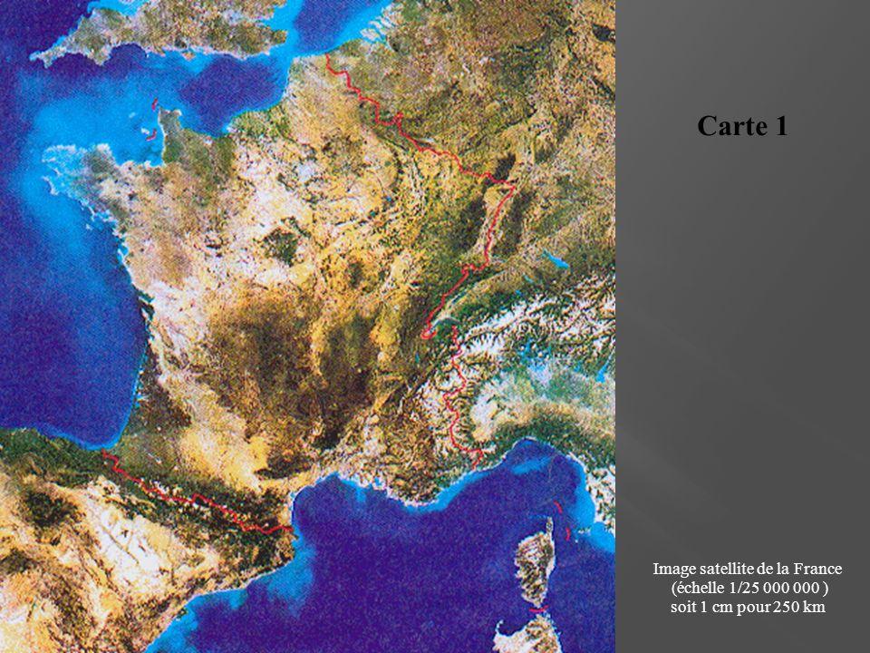 Carte 1 Image satellite de la France (échelle 1/25 000 000 ) soit 1 cm pour 250 km