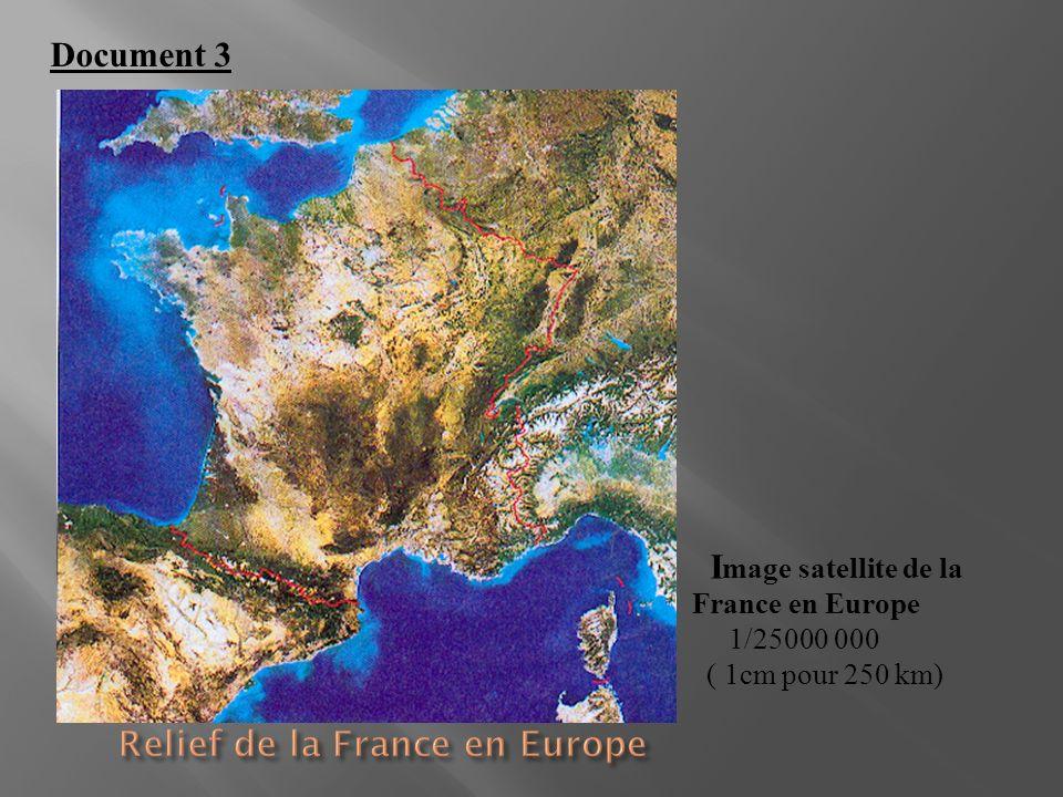I mage satellite de la France en Europe 1/25000 000 ( 1cm pour 250 km) Document 3