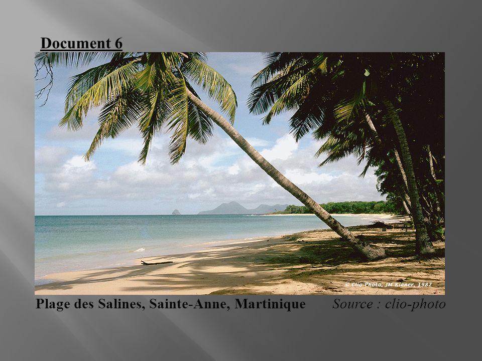 Plage des Salines, Sainte-Anne, Martinique Source : clio-photo Document 6