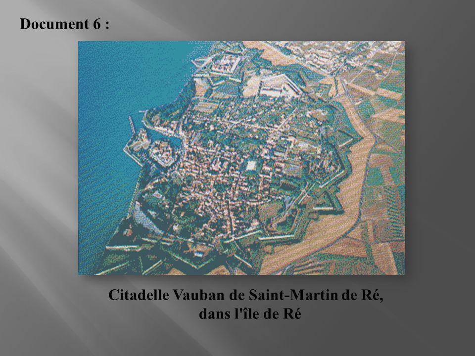 Citadelle Vauban de Saint-Martin de Ré, dans l'île de Ré Document 6 :