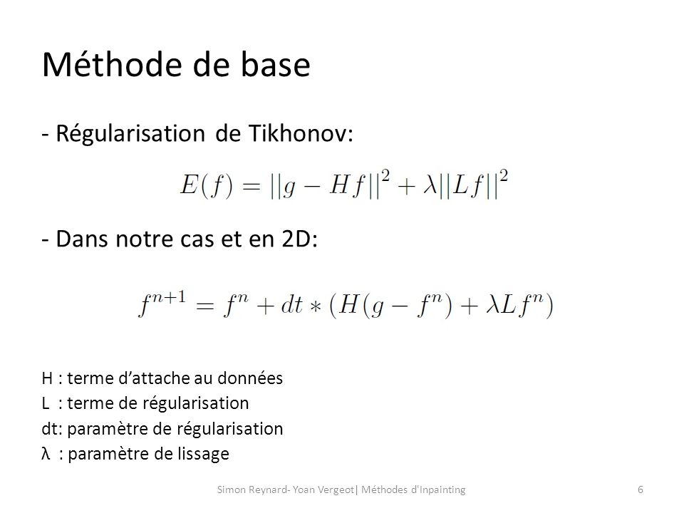 Méthode de base 7Simon Reynard- Yoan Vergeot| Méthodes d Inpainting Résultats: gHF(n+1)
