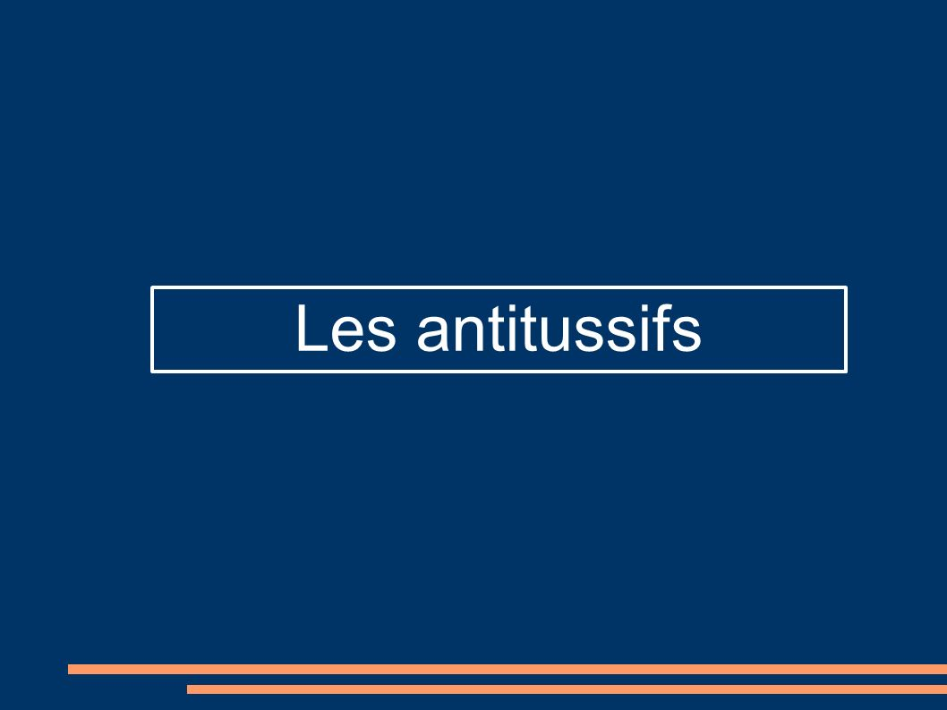 Les antitussifs