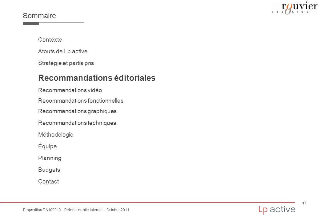 17 Proposition DA109013 – Refonte du site internet – Octobre 2011 Sommaire Contexte Atouts de Lp active Stratégie et partis pris Recommandations édito