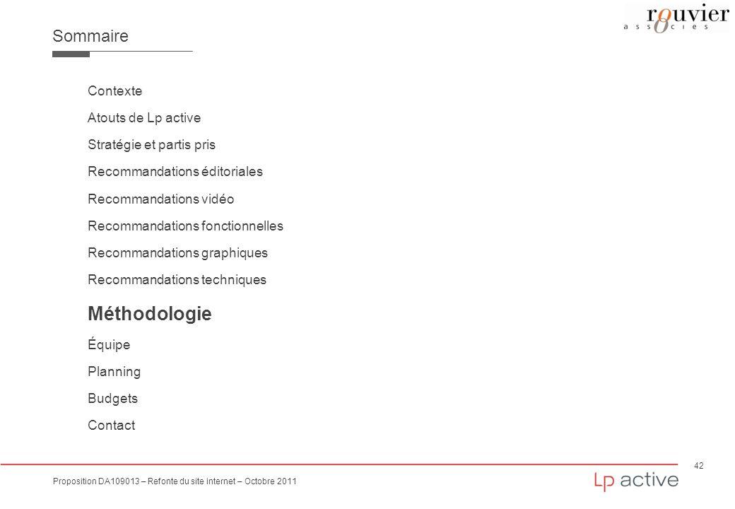 42 Proposition DA109013 – Refonte du site internet – Octobre 2011 Sommaire Contexte Atouts de Lp active Stratégie et partis pris Recommandations édito