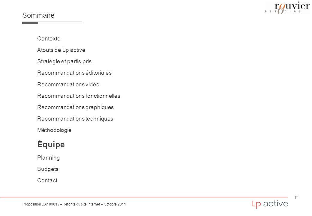 71 Proposition DA109013 – Refonte du site internet – Octobre 2011 Sommaire Contexte Atouts de Lp active Stratégie et partis pris Recommandations édito
