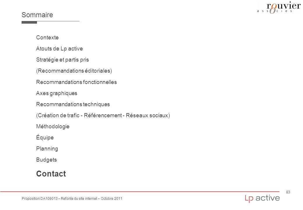 83 Proposition DA109013 – Refonte du site internet – Octobre 2011 Sommaire Contexte Atouts de Lp active Stratégie et partis pris (Recommandations édit