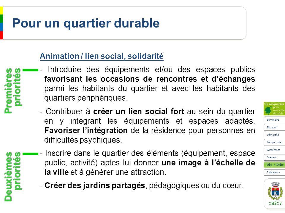 CHÉCY Pour un quartier durable Animation / lien social, solidarité - Introduire des équipements et/ou des espaces publics favorisant les occasions de