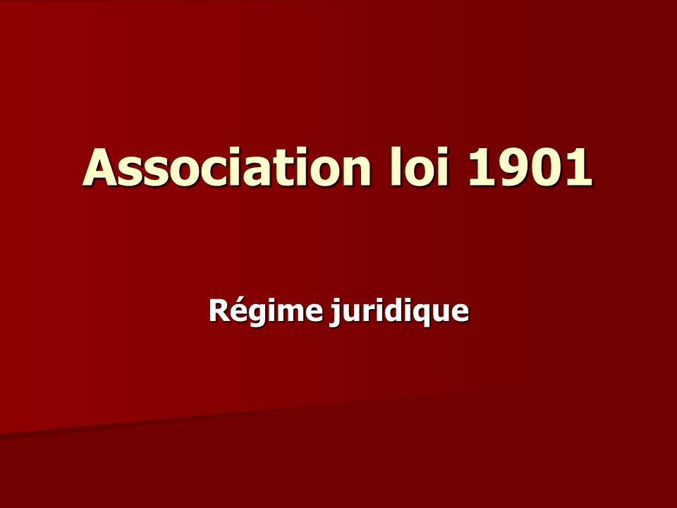 Association loi 1901 Régime juridique