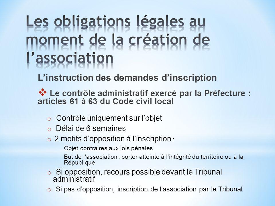 Linstruction des demandes dinscription Le contrôle administratif exercé par la Préfecture : articles 61 à 63 du Code civil local o Contrôle uniquement
