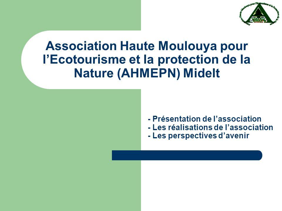 Association Haute Moulouya pour lEcotourisme et la protection de la Nature (AHMEPN) Midelt - Présentation de lassociation - Les réalisations de lassociation - Les perspectives davenir