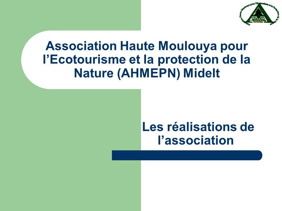 Association Haute Moulouya pour lEcotourisme et la protection de la Nature (AHMEPN) Midelt Les réalisations de lassociation