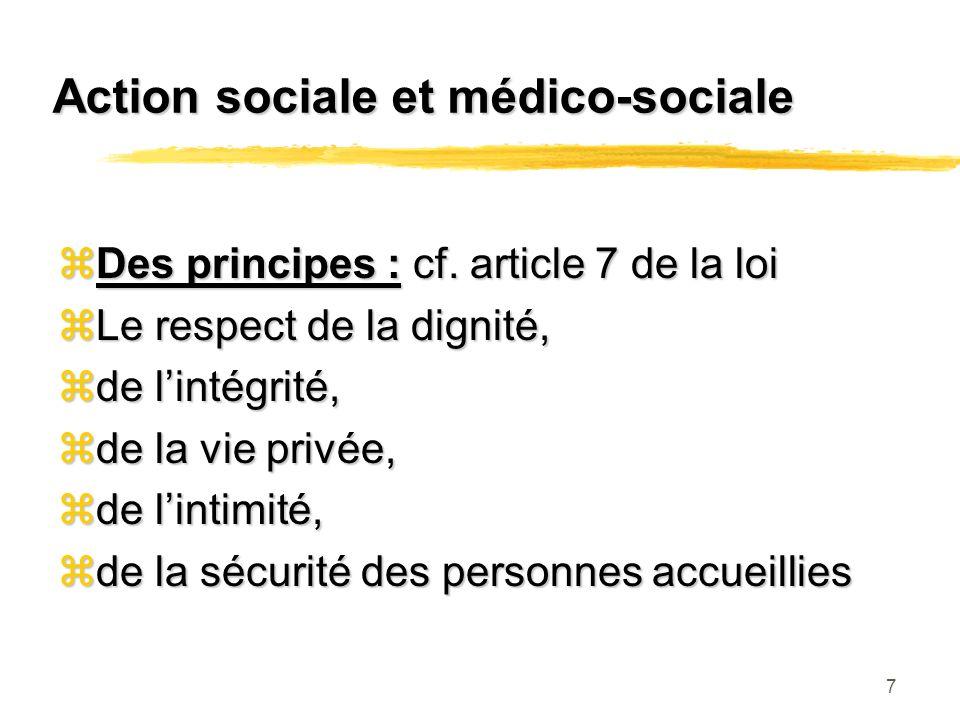 7 Action sociale et médico-sociale zDes principes : cf.