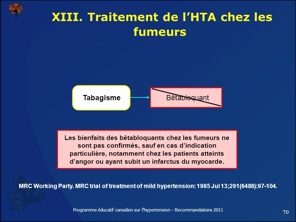 70 Programme éducatif canadien sur lhypertension – Recommandations 2011 Les bienfaits des bêtabloquants chez les fumeurs ne sont pas confirmés, sauf e