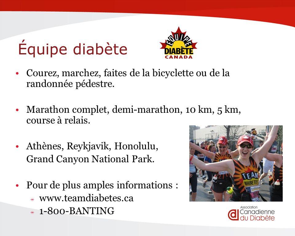 Équipe diabète Courez, marchez, faites de la bicyclette ou de la randonnée pédestre.