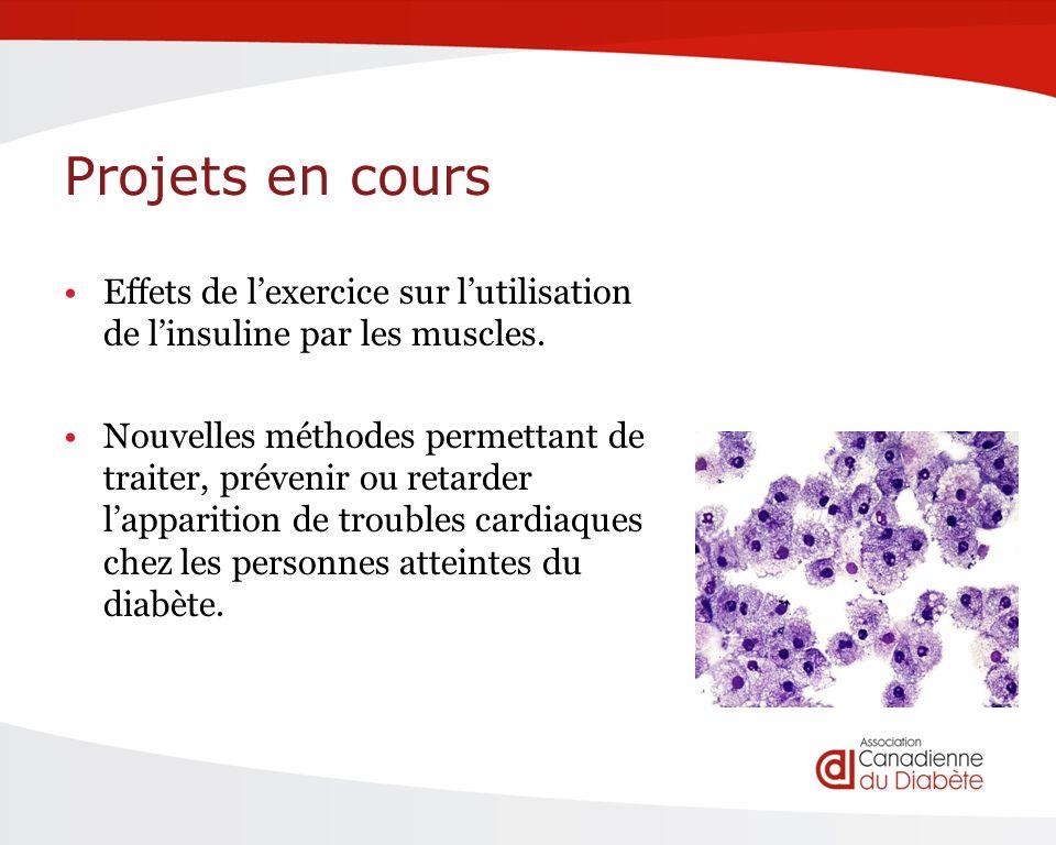 Projets en cours Effets de lexercice sur lutilisation de linsuline par les muscles.