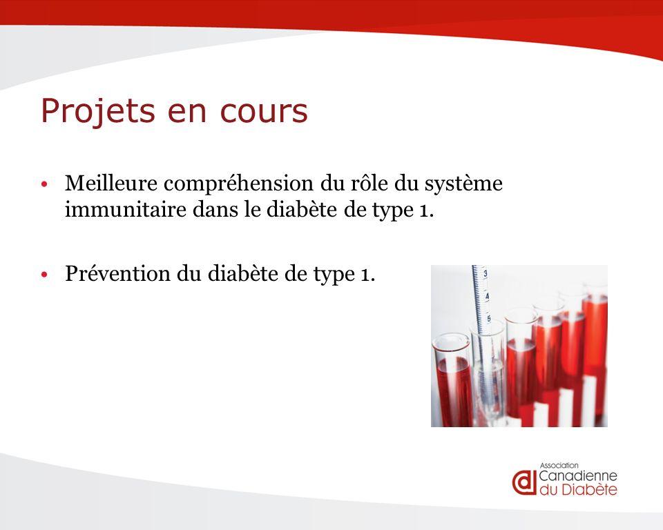Projets en cours Meilleure compréhension du rôle du système immunitaire dans le diabète de type 1.