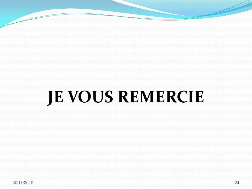 JE VOUS REMERCIE 30/11/201024